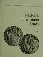 Cover of: National treatment study | United States. Dept. of the Treasury.