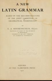 Cover of: A new Latin grammar | E. A. Sonnenschein