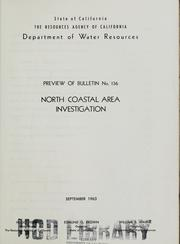 North coastal area investigation by California. Dept. of Water Resources.