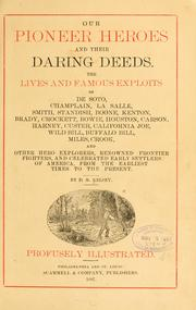 Our pioneer heroes and their daring deeds by D. M. Kelsey