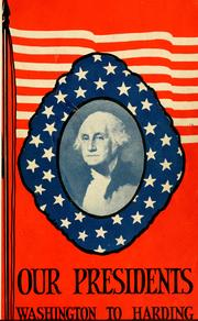 Cover of: Our presidents; Washington to Harding. |