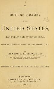 Cover of: An outline history of the United States, for public and other schools