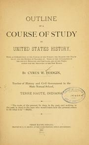 Cover of: Outline of a course of study in United States history | Cyrus Wilburn Hodgin
