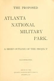 Cover of: proposed Atlanta national military park. | Atlanta, Ga. Business men