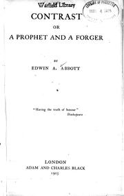 Cover of: Contrast, or, A prophet and a forger