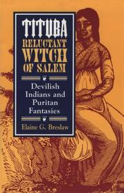 Tituba, Reluctant Witch of Salem by Elaine G. Breslaw