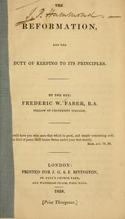 Cover of: The Reformation and the duty of keeping to its principles