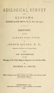 Cover of: Report on the Cahaba coal field | Geological Survey of Alabama.