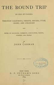 Cover of: The round trip by way of Panama through California, Oregon, Nevada, Utah, Idaho, and Colorado