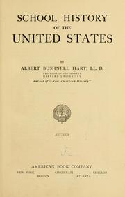 Cover of: School history of the United States | Albert Bushnell Hart