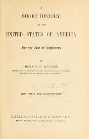 Cover of: A short history of the United States of America, for the use of beginners