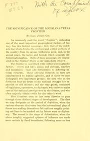Cover of: The significance of the Louisiana-Texas frontier