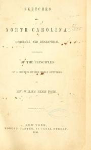 Cover of: Sketches of North Carolina, historical and biographical, illustrative of the principles of a portion of her early settlers