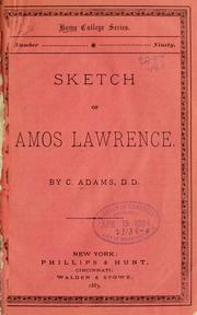 Cover of: Sketch of Amos Lawrence | Charles Adams