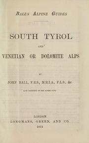 Cover of: South Tyrol and Venetian or Dolomite Alps | John Ball