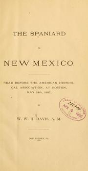 Cover of: The Spaniard in New Mexico