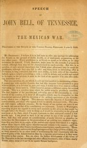 Cover of: Speech of John Bell, of Tennessee, on the Mexican war