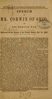 Cover of: Speech of Mr. Corwin of Ohio, on the Mexican war