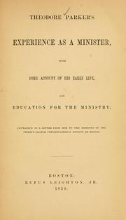 Cover of: Theodore Parker's experience as a minister