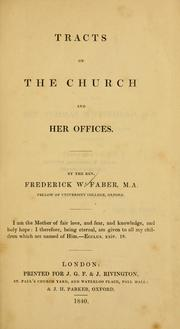 Cover of: Tracts on the church and her offices