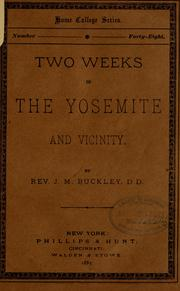 Cover of: Two weeks in the Yosemite and vicinity. | James Monroe Buckley