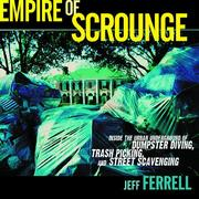 Cover of: Empire of scrounge | Jeff Ferrell