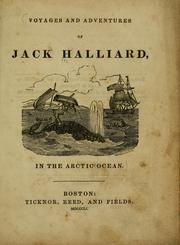 Cover of: Voyages and adventures of Jack Halliard in the Arctic Ocean
