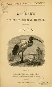 Cover of: Wagler's Six ornithological memoirs from the 'Isis'