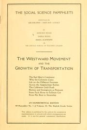 Cover of: The Westward Movement and the Growth of Transportation