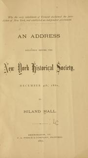 Cover of: Why the early inhabitants of Vermont disclaimed the jurisdiction of New York, and established and independent government