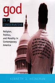 Cover of: God is a conservative | Kenneth J. Heineman