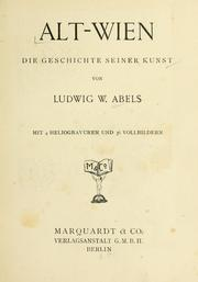 Cover of: Alt-Wien by Ludwig W. Abels