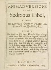 Cover of: Animadversions upon a seditious libel intituled the Exorbitant grants of William III examin