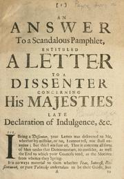 Cover of: answer to a scandalous pamphlet entituled, A letter to a dissenter concerning His Majesties late declaration of indulgence. | Henry Neville Payne