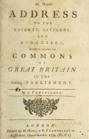 Cover of: An humble address to the knights, citizens and burgesses