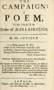 Cover of: The campaign: a poem to His Grace the Duke of Marlborough