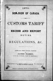 Cover of: Customs tariff, excise and export duties, regulations, &c