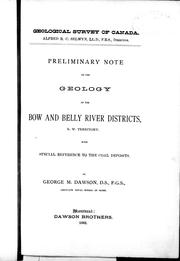 Cover of: Preliminary note on the geology of the Bow and Belly River, N.W. Territory: with special reference to the coal deposits