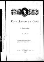 Cover of: Katie Johnstone's cross | Agnes Maule Machar