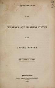 Cover of: Considerations on the currency and banking system of the United States