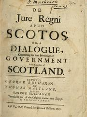 De jure regni apud Scotos by George Buchanan