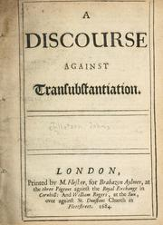Cover of: A discourse against transubstantiation