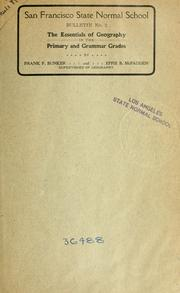 Cover of: The essentials of geography in the primary and grammar grades