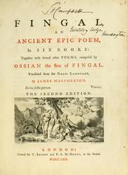 Cover of: Fingal, an ancient epic poem | James Macpherson