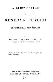 Cover of: A brief course in general physics, experimental and applied
