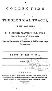 A collection of theological tracts by Watson, Richard