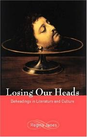 Cover of: Losing Our Heads | Regina Janes