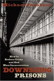 Cover of: Downsizing Prisons | Michael Jacobson