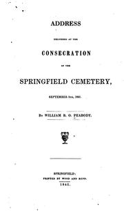 Cover of: Address delivered at the consecration of the Springfield Cemetery