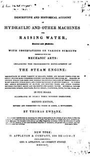 Cover of: descriptive and historical account of hydraulic and other machines for raising water, ancient and modern | Thomas Ewbank